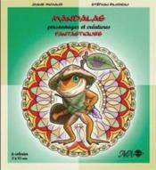 Mandalas ; personnages et créatures fantastiques