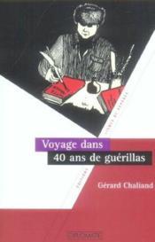 Voyage dans 40 ans de guerillas