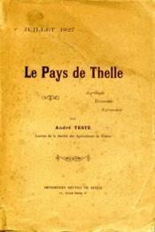 Le Pays de Thelle: agrologie, économie, agronomie.