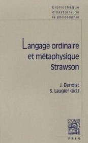 Langage ordinaire et métaphysique ; Strawson
