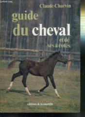 Guide Du Cheval Et De Ses A-Cotes