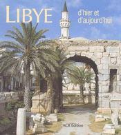Libye D'Hier Et D'Aujourd'Hui - Intérieur - Format classique