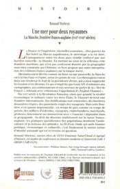 Une mer pour deux royaume ; la Manche frontiere franco-anglaise XVIIe-XVIIIe siècles - 4ème de couverture - Format classique