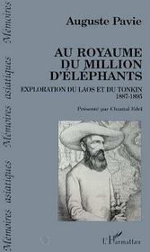 Au royaume du million d'éléphants ; exploration du laos et du tonkin