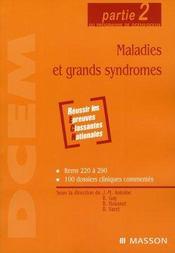 Maladies et grands syndromes ; partie 2 du programme de dcem