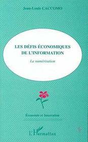 Les Defis Economiques De L'Information : La Numerisation