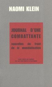Journal D'Une Combattante ; Nouvelle Du Front De La Mondialisation