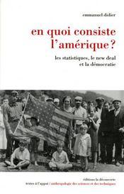 En quoi consiste l'Amérique ? les statistiques, le new deal et la démocratie