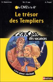 Le trésor des templiers ; du CM2 à la 6ème ; 10/11 ans - Couverture - Format classique