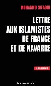 Lettre aux islamistes de france et de navarre