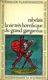 La Vie Tres Horrifique Du Grand Gargantua