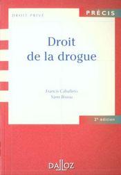 Droit De La Drogue - 2e Ed.