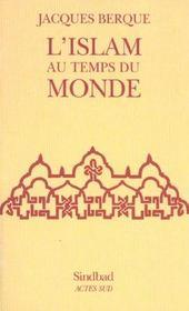 L'islam au temps du monde ; edition 2002
