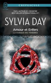 La Marque Des Tenebres - 3 - Amour Et Enfers