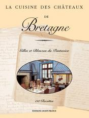 La cuisine des châteaux de Bretagne
