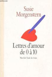 Lettres d'amour de 0 à 10 - Couverture - Format classique