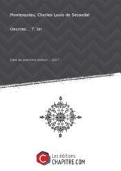 Oeuvres... T. Ier [Edition de 1827]