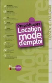 Propriétaires ; location mode d'emploi