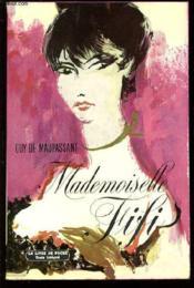 Mademoiselle Fifi - Collection Livre De Poche N°583.