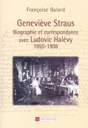 Genevieve Straus - Biographie Et Correspondance