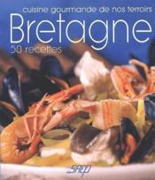 Bretagne ; 50 recettes