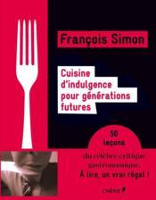 Cuisine d'indulgence... generations futures