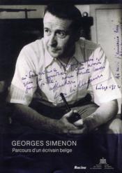 Georges Simenon ; parcours d'un écrivain belge - Couverture - Format classique