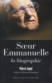 Soeur Emmanuelle, La Biographie