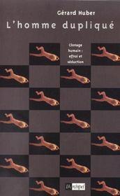 L'homme duplique - Intérieur - Format classique