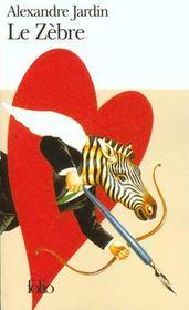 Livre le zebre alexandre jardin for Alexandre jardin zebre