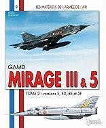 Mirage III t.2 ; versions E, RD, BE et 5F