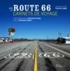 Livres - Sur la route 66 ; carnets de voyage