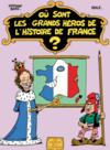 Livres - Où sont les grands héros de l'histoire de France ?