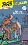 Livres - L'ENIGME DES VACANCES T.5 ; le trésor des Templiers ; du CM2 à la 6e
