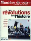 Livres - MANIERE DE VOIR N.118 ; les révolutions dans l'histoire
