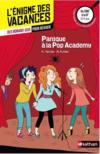 Livres - L'ENIGME DES VACANCES T.9 ; panique à la Pop Academy ; du CM2 à la 6e ; 10/11 ans
