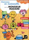 Livres - Bienvenue En Maternelle Avec Les Monsieur Madame ; Moyenne Section
