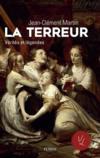 Livres - La Terreur ; vérités et légendes