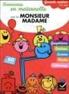 Livres - Bienvenue En Maternelle Avec Les Monsieur Madame ; Grande Section
