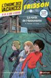 Livres - L'ENIGME DES VACANCES T.13 ; la forêt de l'épouvante ; du CM2 à la 6e ; 10/11 ans