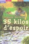 Livres - 35 kilos d'espoir