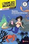 Livres - L'ENIGME DES VACANCES T.20 ; Sophia, princesse de la mer ; du CP au CE1