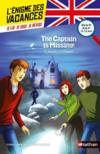 Livres - L'ENIGME DES VACANCES T.21 ; the captain is missing ! de la 5e à la 4e ; 12/13 ans