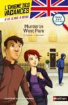 Livres - L'ENIGME DES VACANCES T.22 ; murder in West Park ; de la 4e à la 3e