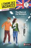 Livres - L'ENIGME DES VACANCES T.34 ; the mark of the vampire ; de la 4e à la 3e