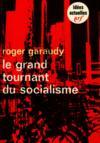 Livres - Les grands tournant du socialisme / Garaudy, Roger / Réf: 13395