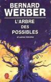 Livres - L'arbre des possibles et autres histoires