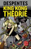Livres - King Kong théorie