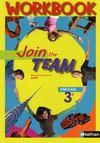 Livres - Join The Team ; Anglais ; 3ème ; A2/B1 ; Workbook (Edition 2009)