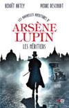 Livres - Les nouvelles aventures d'Arsène Lupin ; les héritiers